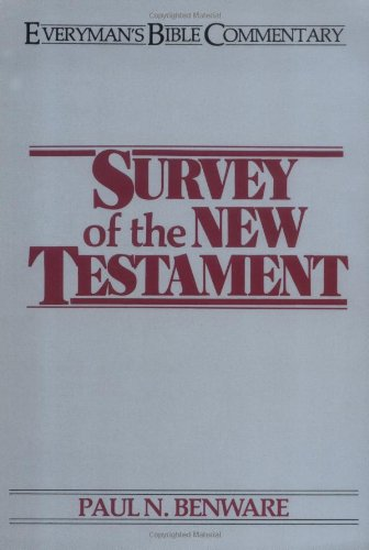 Survey of the New Testament (Everyman's Bible Commentary)