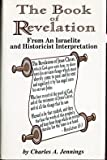 The Book of Revelation: From an Israelite and Historicist Interpretation