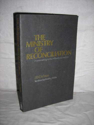 Ministry of Reconciliation, J.D. Crichton