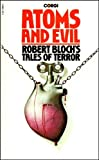 Atoms and Evil: Robert Bloch's Tales of Terror (0552104868) by ROBERT BLOCH