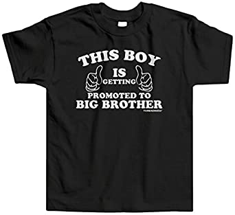 Threadrock Little Boys' This Boy Is Getting Promoted To Big Brother Infant T-Shirt 6M Black