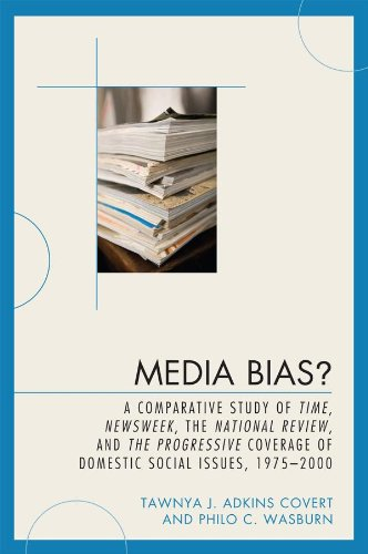 media-bias-a-comparative-study-of-time-newsweek-the-national-review-and-the-progressive-1975-2000