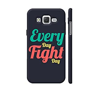 Colorpur Every Day Fight Day Designer Mobile Phone Case Back Cover For Samsung Galaxy J5 | Artist: Designer Chennai