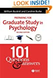 Preparing for Graduate Study in Psychology: 101 Questions and Answers