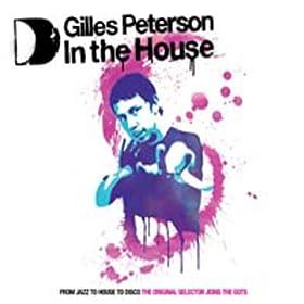 Gilles Peterson In The House (Bonus Tracks)