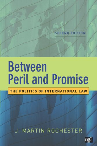 Between Peril and Promise: The Politics of International Law, 2nd...