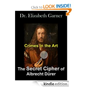 Buy The Secret Cipher of Albrecht Durer at Amazon.