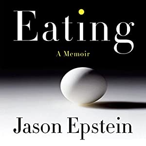 Eating: A Memoir Audiobook
