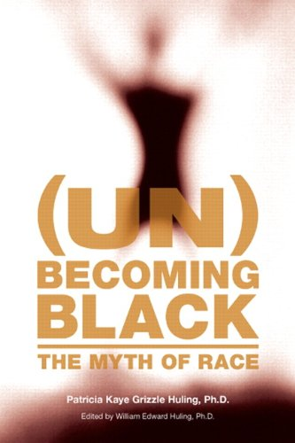 (Un)Becoming Black: The Myth of Race