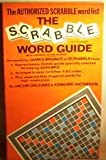 img - for The Scrabble Word Guide book / textbook / text book