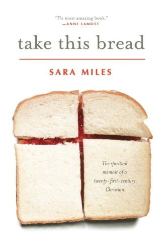 Download Take This Bread: A Radical Conversion