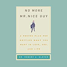 No More Mr. Nice Guy! Audiobook by Robert A. Glover Narrated by Robert O'Keefe