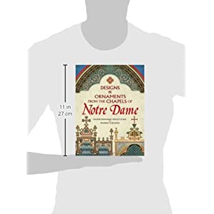 Designs and Ornaments from the Chapels of Notre Dame (Dover Pictorial Archive)