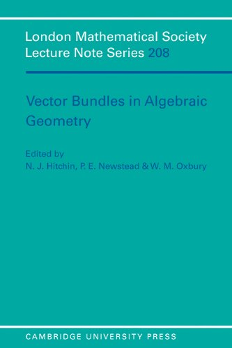 Vector Bundles in Algebraic Geometry Paperback (London Mathematical Society Lecture Note Series)