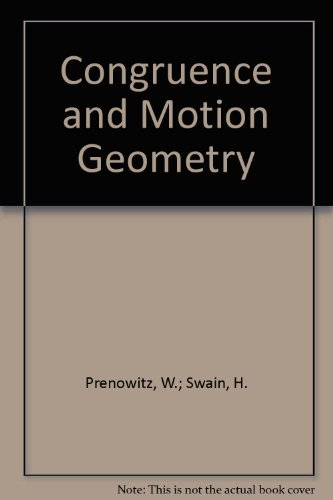 Congruence and motion in geometry, (Thinking with mathematics) PDF
