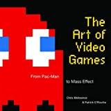 img - for The Art of Video Games: From Pac-Man to Mass Effect book / textbook / text book