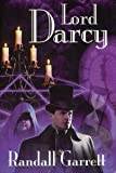 LORD DARCY: Murder and Magic; Too Many Magicians; Lord Darcy Investigates (by the author of The Gandalara Cycle)