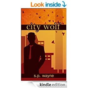 City Wolf: Werewolf Romance Goes to Town (Axton and Leander Book 2)