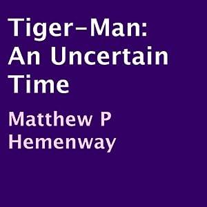 Tiger-Man Audiobook