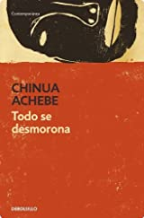 Todo se desmorona / Things Fall Apart (Spanish Edition)