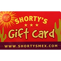 Shorty's Mexican Roadhouse - $20 Gift Card