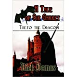 [( A Tale of Sir Garret: Treto the Dragon * * )] [by: Nick Demus] [Jul-2010]