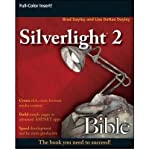 img - for [(Silverlight 2 Bible )] [Author: Brad Dayley] [Oct-2008] book / textbook / text book