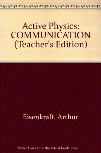 Active Physics: COMMUNICATION (Teacher's Edition)