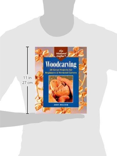 The Weekend Crafter: Woodcarving: 20 Great Projects for ...