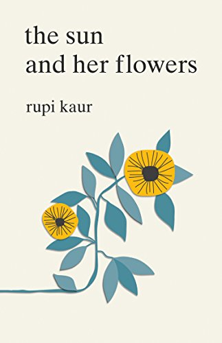 Rupi Kaur Sun And Her Flowers