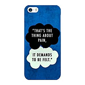 Jugaaduu TFIOS That's the thing about Pain Back Cover Case For Apple iPhone 5S
