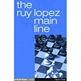 The Ruy Lopez Main Line[ THE RUY LOPEZ MAIN LINE ] by Flear, Glenn (Author ) on May-01-2004 Paperback