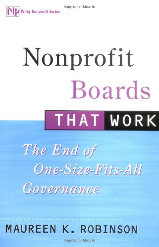 Nonprofit Boards That Work: The End of One-Size-Fits-All...