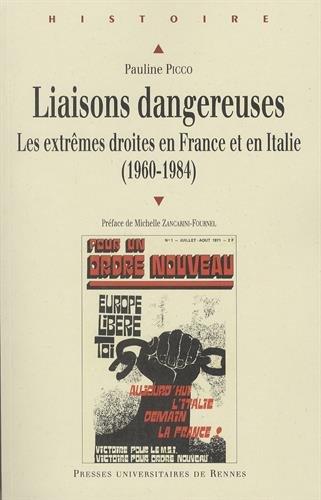 Liaisons dangereuses : Les extrêmes droites en France et en Italie (1960-1984)