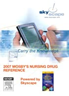 Mosby's  Nursing Drug Reference --ROM PDA Software, Powered by Skyscape,