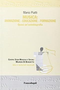 Cover Musica: animazione-educazione-formazione. Quasi un'autobiografia