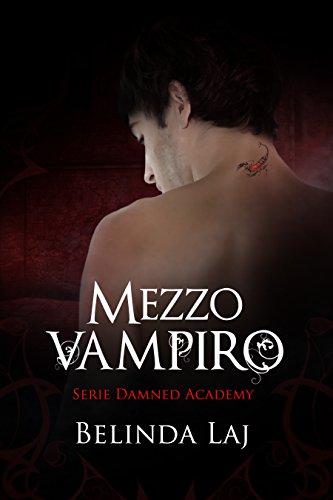 Mezzo vampiro Damned Academy #1 PDF