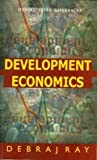 Development Economics (Oxford India paperbacks) (0195649001) by Debraj Ray