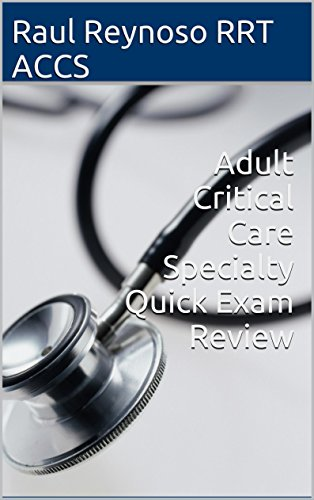 adult-critical-care-specialty-quick-exam-review