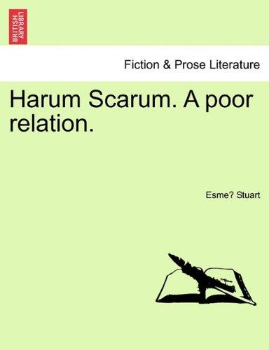 Harum Scarum. A poor relation.