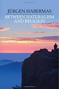 "Cover of ""Between Naturalism and Religion..."