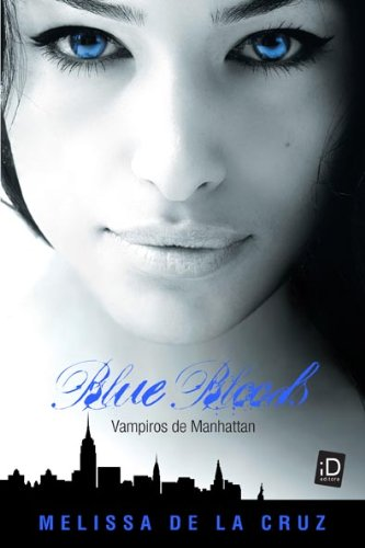 BLUE BLOODS: VAMPIROS DE MANHATTAN