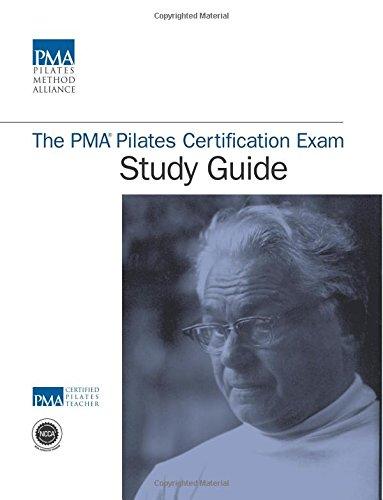 The PMA Pilates Certification Exam Study Guide