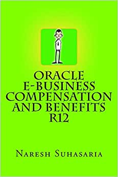 Oracle E-Business Compensation And Benefits R12
