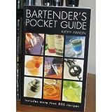 Bartender's Pocket Guide ~ Kathy Hamlin