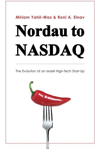 nordau-to-nasdaq-the-evolution-of-an-israeli-high-tech-start-up