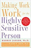 img - for Making Work Work for the Highly Sensitive Person book / textbook / text book