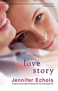 Love Story by Jennifer Echols ebook deal
