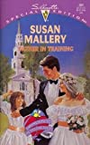 Father In Training (Hometown Heartbreakers) (Silhouette Special Edition) (037309969X) by Susan Mallery