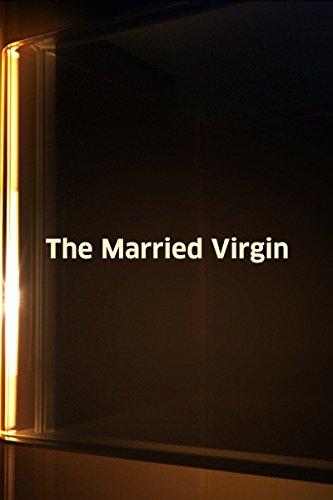 Married Virgin, The
